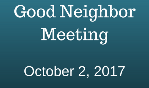 Good Neighbor MeetingOctober 2, 2017